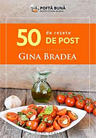 50 de retete de post, carte de retete culinare. Autor Gina Bradea