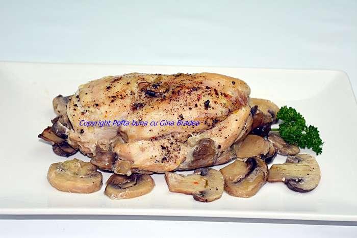 Piept de pui cu ciuperci la cuptor reteta pofta buna cu gina bradea - Pui cu ciuperci, la cuptor, reteta rapida